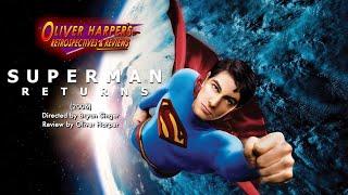 Superman Returns (2006) Retrospective / Review
