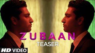 'Zubaan' Teaser