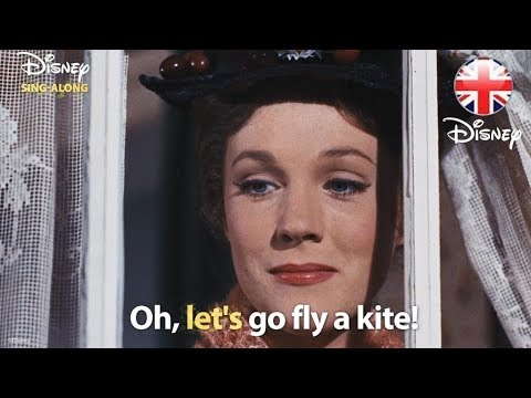 DISNEY SING-ALONGS | Let's Go Fly A Kite - Mary Poppins Lyric Video | Official Disney UK