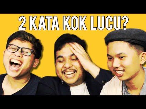 Download Video Dua Kata Lucu - Semoga Tidak Menistakan Feat Alphiandi & Louis