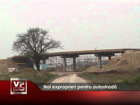Noi exproprieri pentru autostradă