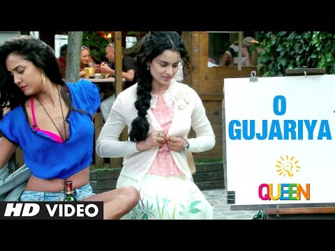 Queen: O Gujariya Video Song