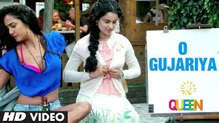 O Gujariya - Video Song - Queen