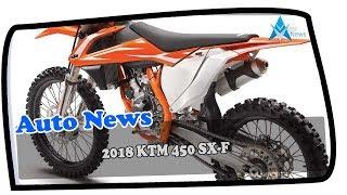 4. LOOK THIS !!! 2018 KTM 450 SX F Price & Spec