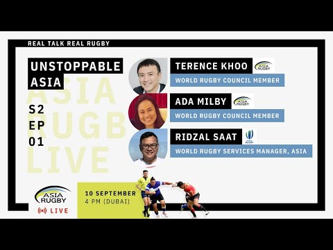 Asia Rugby Live   Season 2 Episode 1 #Asia #Unstoppable