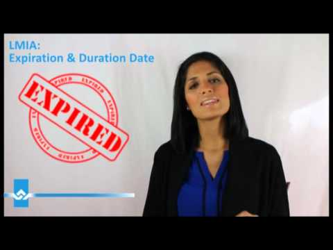 LMIA Expiration and Duration Date Video