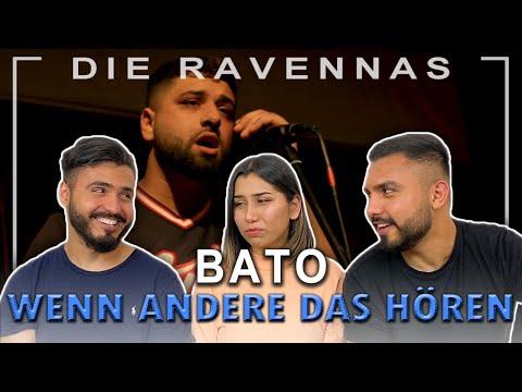 Reaktion auf BATO - WENN ANDERE DAS HÖREN | Die Ravennas