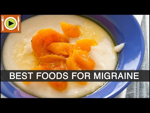 Best Foods to Cure Migraine | Healthy Recipes