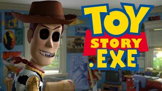 TOY STORY.EXE - RIP CHILDHOOD
