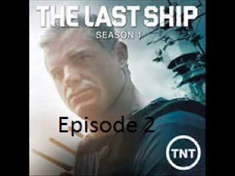 The last Ship Season 1 Episode 2 مترجم