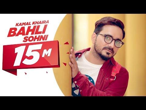 Bahli Sohni | Kamal Khaira | Parmish Verma | Preet Hundal | Latest Punjabi Song 2017 | Speed Records