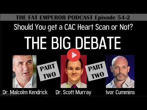 Ep54 2 PART TWO of Should you get a Calcium Scan   The Big Debate   Kendrick Murray Cummins