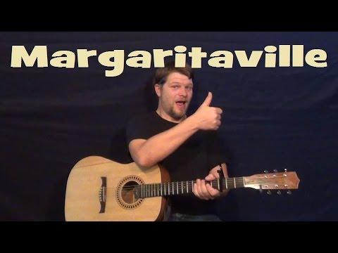 Margaritaville (Jimmy Buffett) Guitar Lesson Easy Strum Chords – How to Play Margaritaville