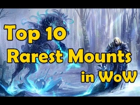 Top 10 Rarest Mounts in WoW (видео)