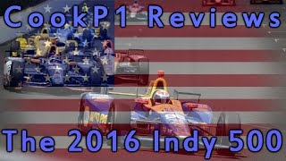 CookP1 Reviews - The 2016 Indy 500