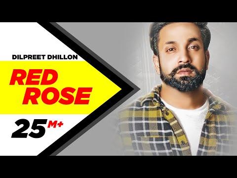 Video Dilpreet Dhillon | Red Rose (Official Video) | Parmish Verma | Latest Punjabi Songs 2018 download in MP3, 3GP, MP4, WEBM, AVI, FLV January 2017