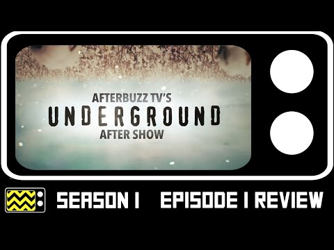 Underground Season 1 Episode 1 Review & After Show | AfterBuzz TV