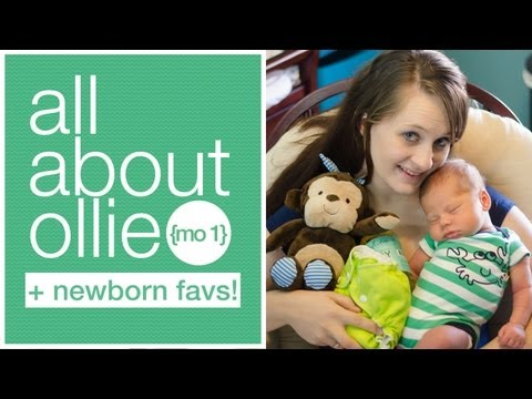 ツ NEWBORN FAVS! + 1 MO UPDATE – All About Ollie: Week 4 of Life ツ
