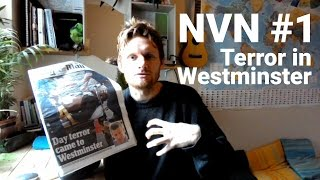 NVN #1 - Terror in Westminster