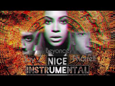 The Carters - Nice Ft. Pharrell (Instrumental) [Global Citizens Concept]
