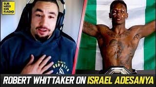 Robert Whittaker Breaks Down Israel Adesanya's Skills/Holes After UFC 236