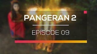 Nonton Pangeran 2 - Episode 09 Film Subtitle Indonesia Streaming Movie Download