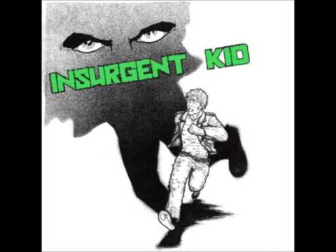 Insurgent Kid-Innocent Youth