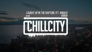 Dabow - Caught Up In The Rapture (ft. Anuka)