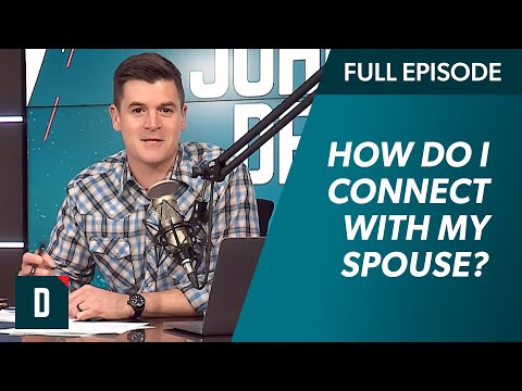 How Do I Connect With My Spouse?