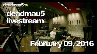 Download Lagu Deadmau5 livestream - February 09, 2016 [02/09/2016] Mp3