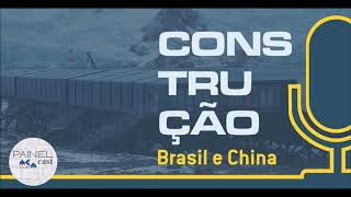 PODCAST | 2 | Construção made in china