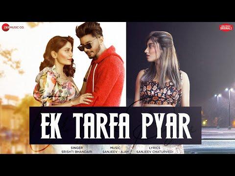 Ek Tarfa Pyar - Aamir, Somya, Doll | Srishti Bhandari | Sanjeev - Ajay | Zee Music Originals