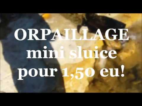 ORPAILLAGE - Le mini sluice a 1,50 euro !