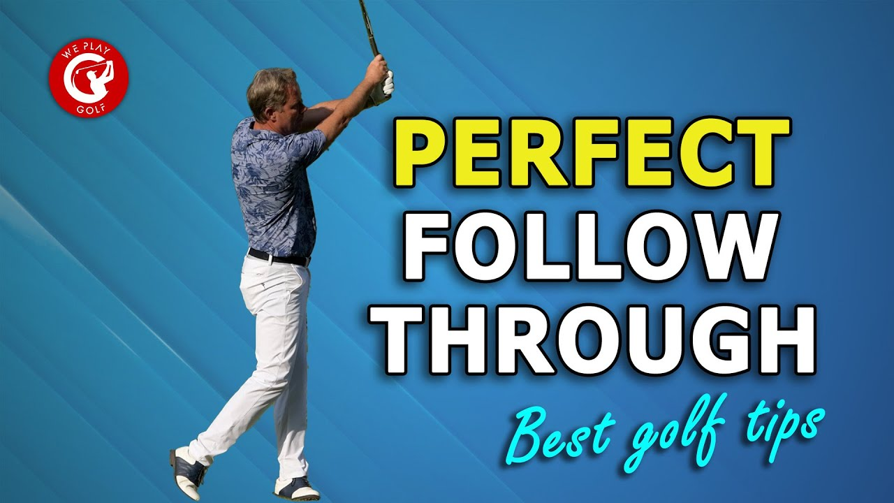 How to get the perfect follow through in your golf swing