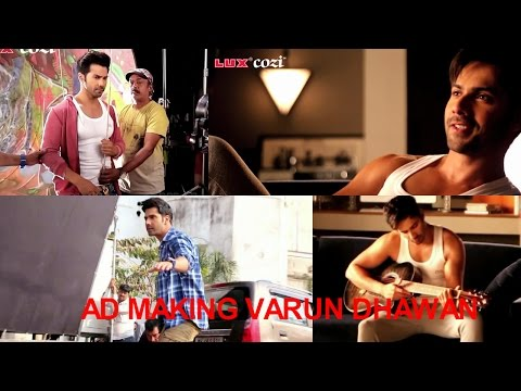 Lux Cozi Add Making Varun Dhawan