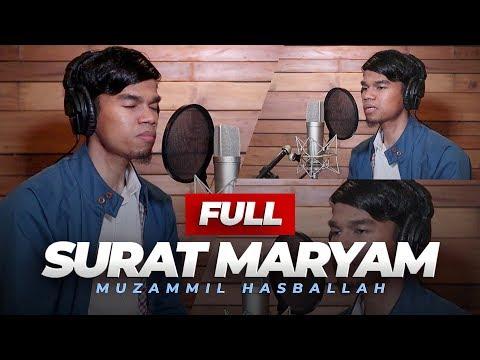 SURAH MARYAM FULL - MUZAMMIL HASBALLAH