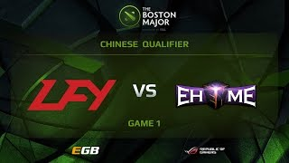 LFY vs EHOME.K, Game 1, Boston Major CN Qualifiers