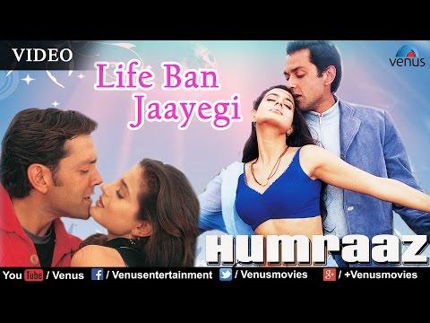 Life Ban Jaayegi Full Video Song : Humraaz | Bobby Deol, Amisha Patel, Akshaye Khanna |