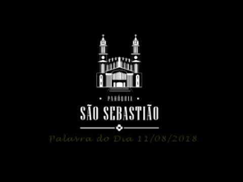 Liturgia diária - 11 de agosto - Pe. Itamar José Zigowski SCJ