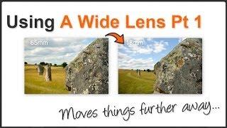 Using a Short Lens Pt. 1