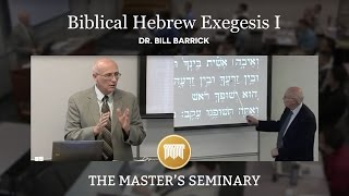 OT 603 Hebrew Exegesis I Lecture 11