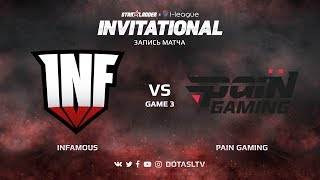 Infamous против Pain Gaming, Третья карта, SL i-League Invitational S4 Южноамериканская Квалификация