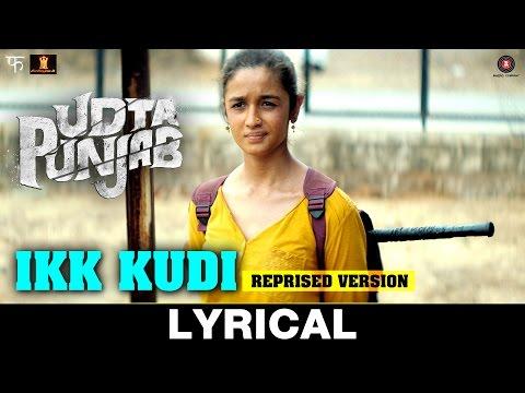 Ikk Kudi (Reprised Version) Lyrical Video - Udta P