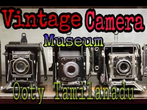 Video Vintage Camera Museum Ooty || World's First Camera to DSLRs || Wonder Land part 1 download in MP3, 3GP, MP4, WEBM, AVI, FLV January 2017