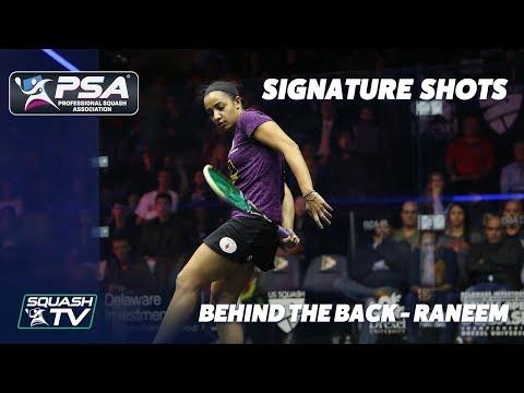 Squash: Signature Shots - Behind the Back - Raneem El Welily
