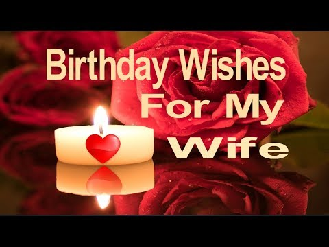 Birthday messages - Birthday Wishes For My Wife