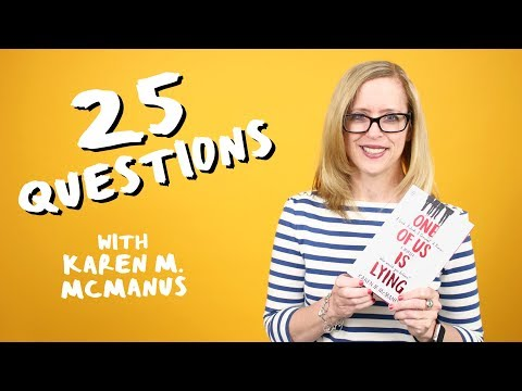 ✏️ 25 Questions with ONE OF US IS LYING Author Karen McManus