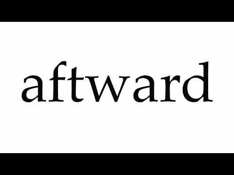How to Pronounce aftward