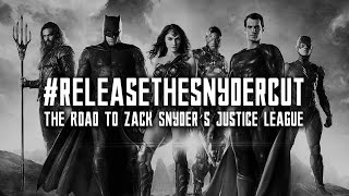 #ReleaseTheSnyderCut: The Road to Zack Snyder's Justice League by Comicbook.com