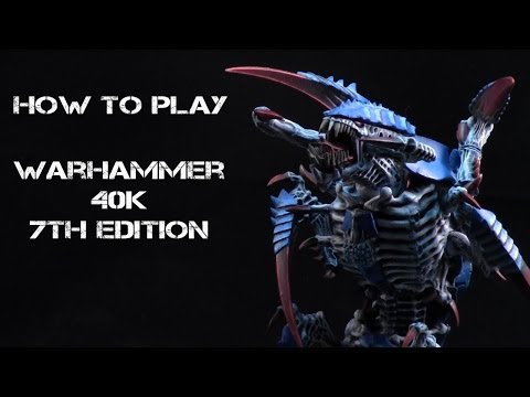 How to Play Warhammer 40K 7th Edition: Part 1 - Tools of the Trade